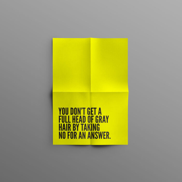 No For An Answer Poster